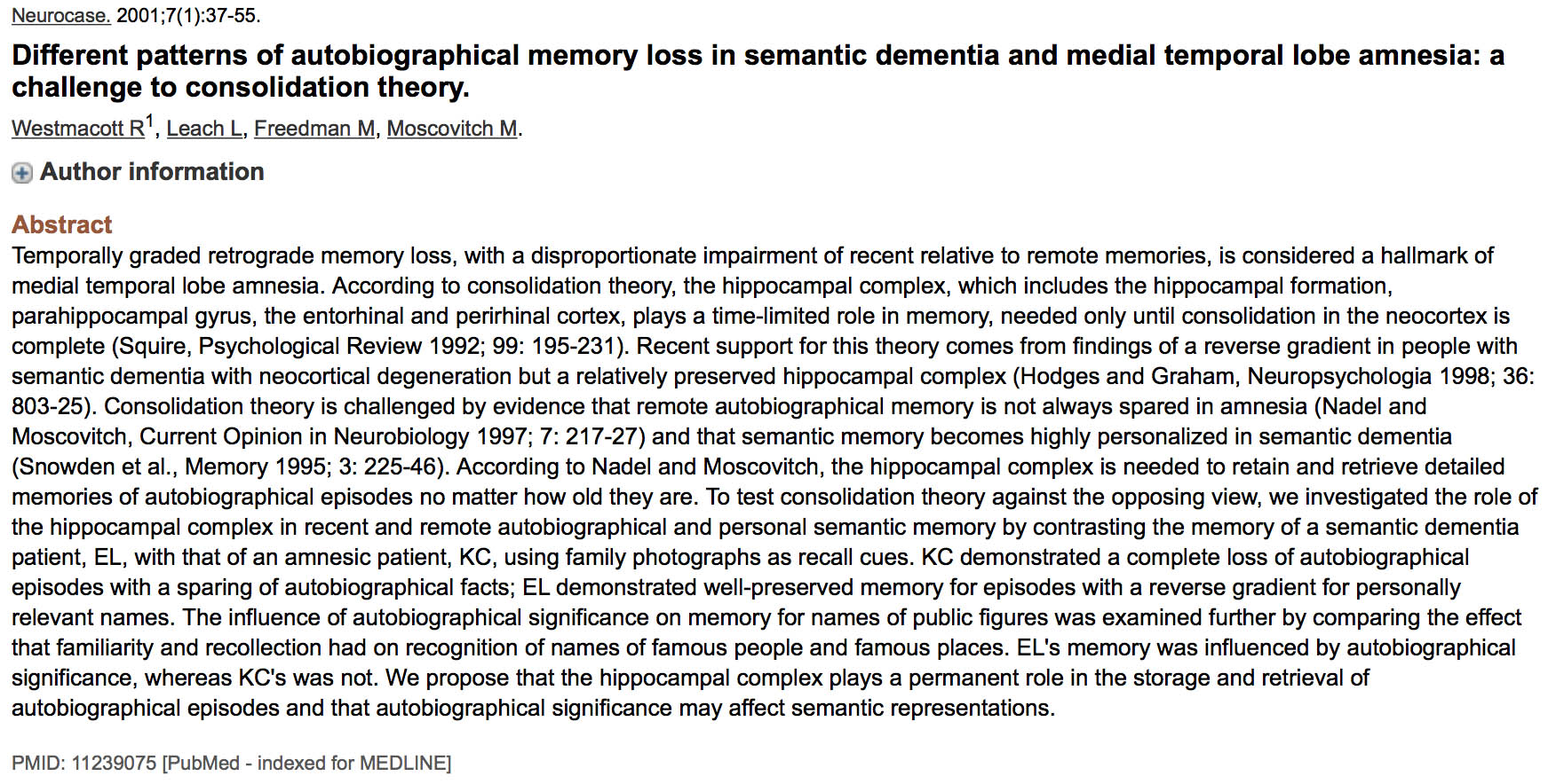 alzheimers disease not just loss of memory research paper If alzheimer's can be caught early enough, not only might further spread be prevented but the loss of long-term memory function suffered by the alzheimer's patient might be restored the research reported in current biology is a long way from providing a treatment for alzheimer's disease but when.